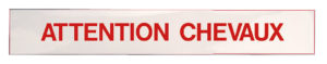 """Panneau autocollant """"Attention Chevaux"""""""