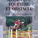 Mécanique Equestre et Obstacles
