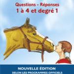 Questions/Réponses 1 à 4 et Degré 1