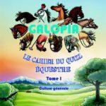 GALOPIA, Le cahier du quizz équestre - Le 1er cahier équestre pour les adultes !