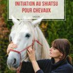 Initiation au Shiatsu pour Chevaux